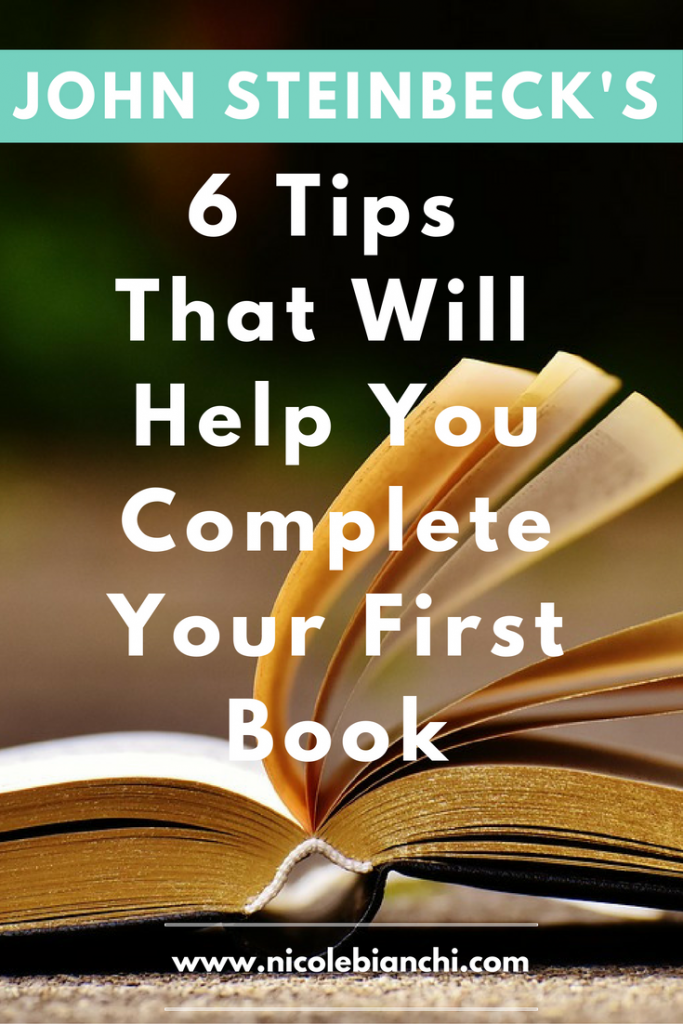 6 Tips From John Steinbeck That Will Help You Complete Your First Book