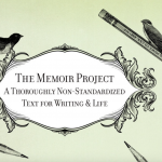 8 Tips from The Memoir Project That Will Make You a Powerful Storyteller