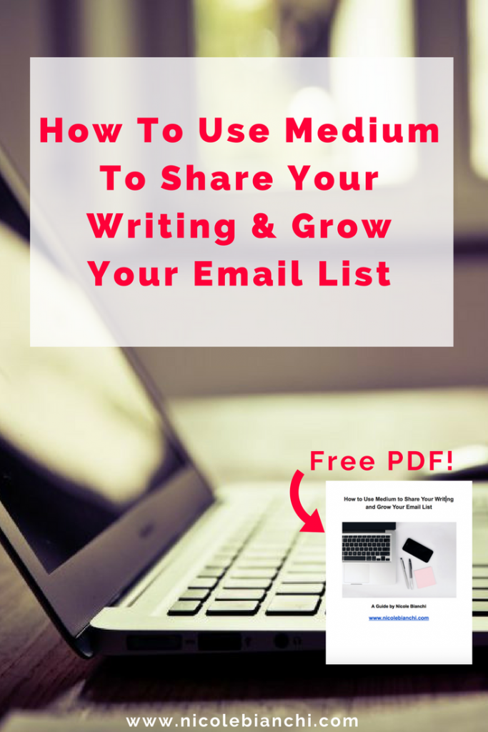 How to Use Medium to Share Your Writing and Grow Your Email List