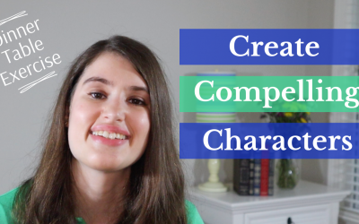 Create Compelling Characters with the Dinner Table Exercise (Video)