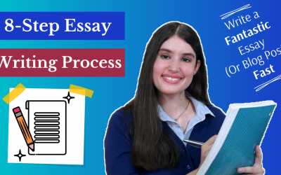 How to Quickly Write Fantastic Essays and Blog Posts: 8-Step Writing Process (Video)